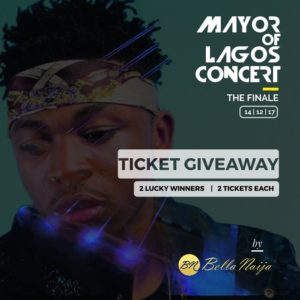 BellaNaijarians, Win 2 Tickets for you and a Friend to Mayorkun's #MayorOfLagos Concert