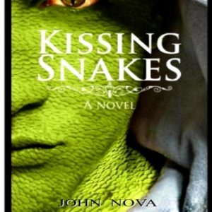 #LiterallyWhatsHot: A Little Imagination with Sunday School Never Hurt Anyone – A Review of John Nova's Kissing Snakes