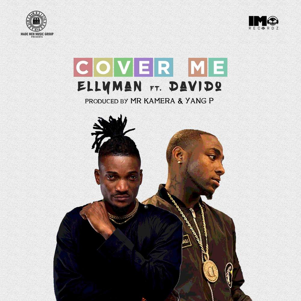 New Music: Ellyman feat. Davido - Cover Me
