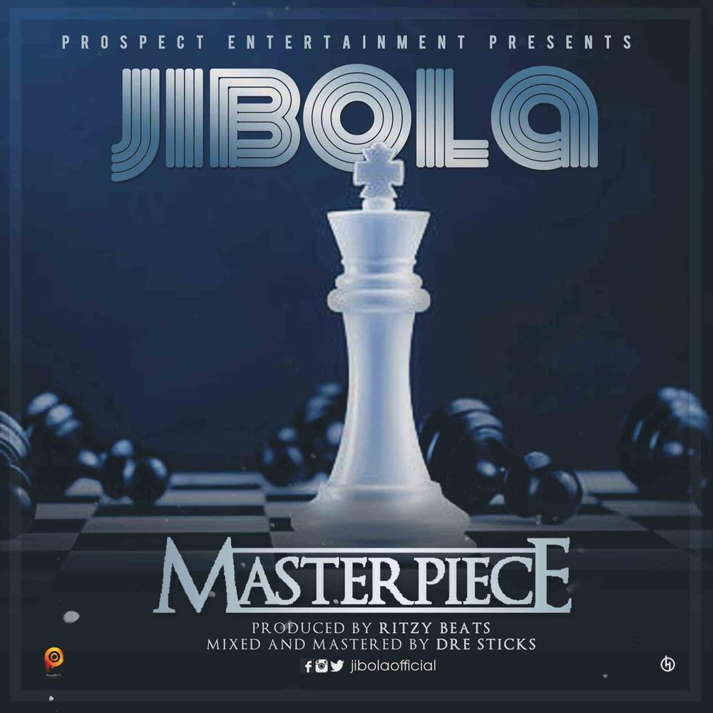 New Music: Jibola - Masterpiece