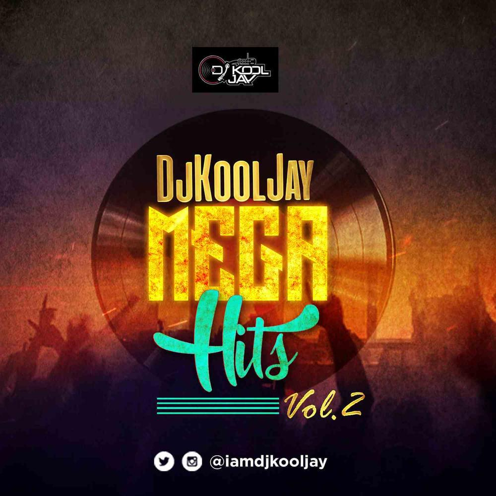New Mixtape: DJ Kool Jay - Mega Hits (Vol 2)