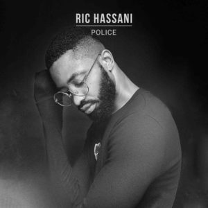 New Video: Ric Hassani - Police