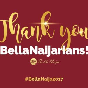 Thank you, BellaNaijarians! Let's Look Back Together as we Celebrate our Blessings and Achievements in 2017