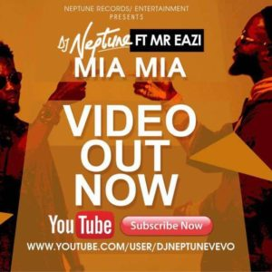 New Video: DJ Neptune feat. Mr Eazi - Mia Mia