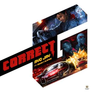 Correct G! Ayo Jay features Davido & Olamide on New Single | Listen on BN