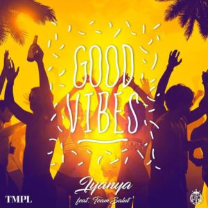 "Nothing but ""Good Vibes""! Iyanya teams up with Team Salut on New Single 