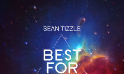 New Music: Sean Tizzle - Best For You
