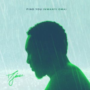 "Djinee makes comeback with Lovely New Single ""Find You (Nwanyi Oma)"" 