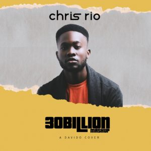 "The ""30 Billion Mashup""! The Voice Nigeria 2 Contestant Chris Rio releases Medley of Davido's ""IF"", ""Fall"" & ""FIA"" 