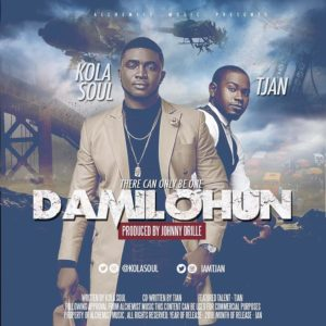New Music: Kolasoul feat. Tjan - Damilohun