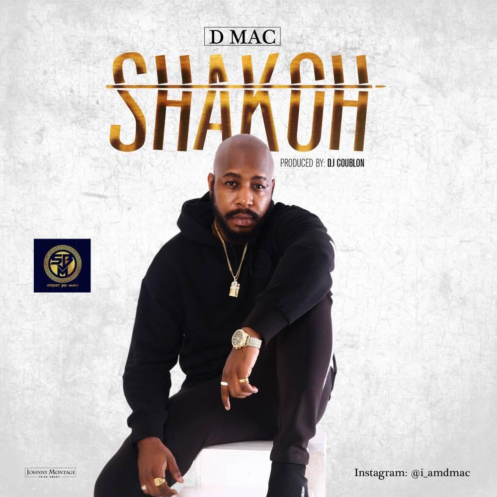 New Music: Dmac - Shakoh