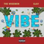 New EP: The Wisemen & Ojay - Vibe