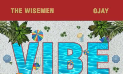 New EP: The Wisemen & Ojay - Vibe