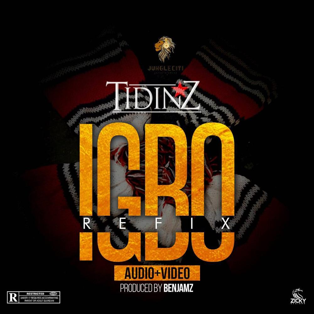 New Music + Video: Tidinz - Igbo (Remix)