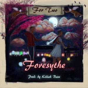 New Music: Foresythe - For Two