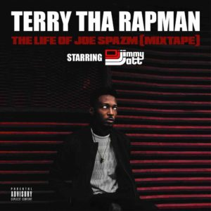 "Terry Tha Rapman features Simi, Oritse Femi, DJ Spinall of New ""The Life of Joe Spazm"" Mixtape"