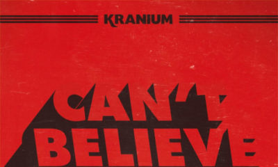 New Music: Kranium - Can't Believe (DJ Tunez & Mut4y Remix)