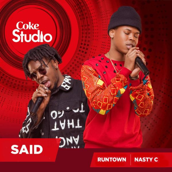 Runtown and Nasty C - Said Coke Studio Africa