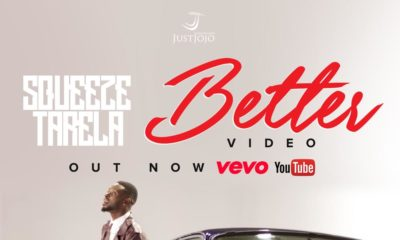 New Video: Squeeze Tarela - Better