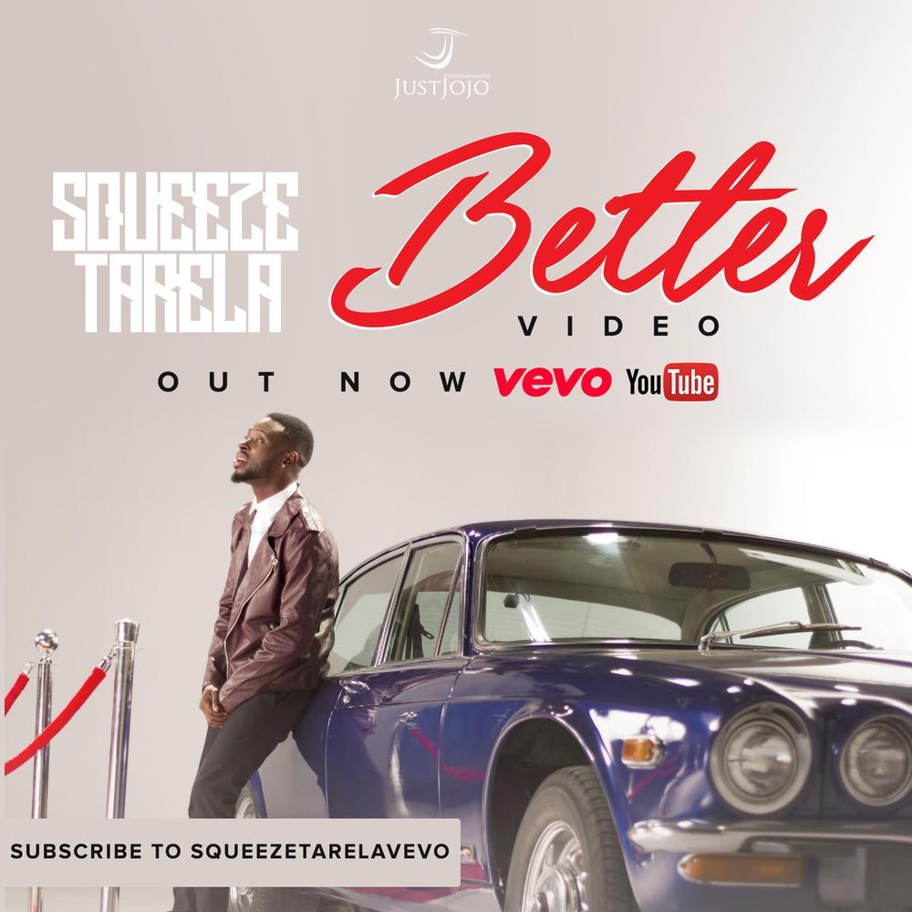 New Video: Squeeze Tarela - Better