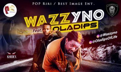 New Music: Wazzyno feat. Oladips - Mu Standing