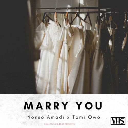 New Music: Nonso Amadi x Tomi Owo - Marry You