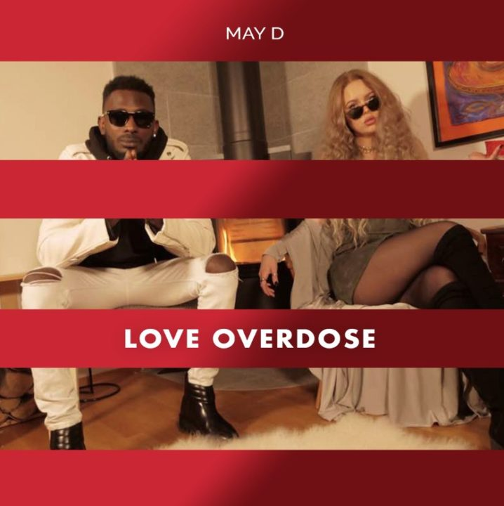 "May D wants to give you ""Love Overdose"" 