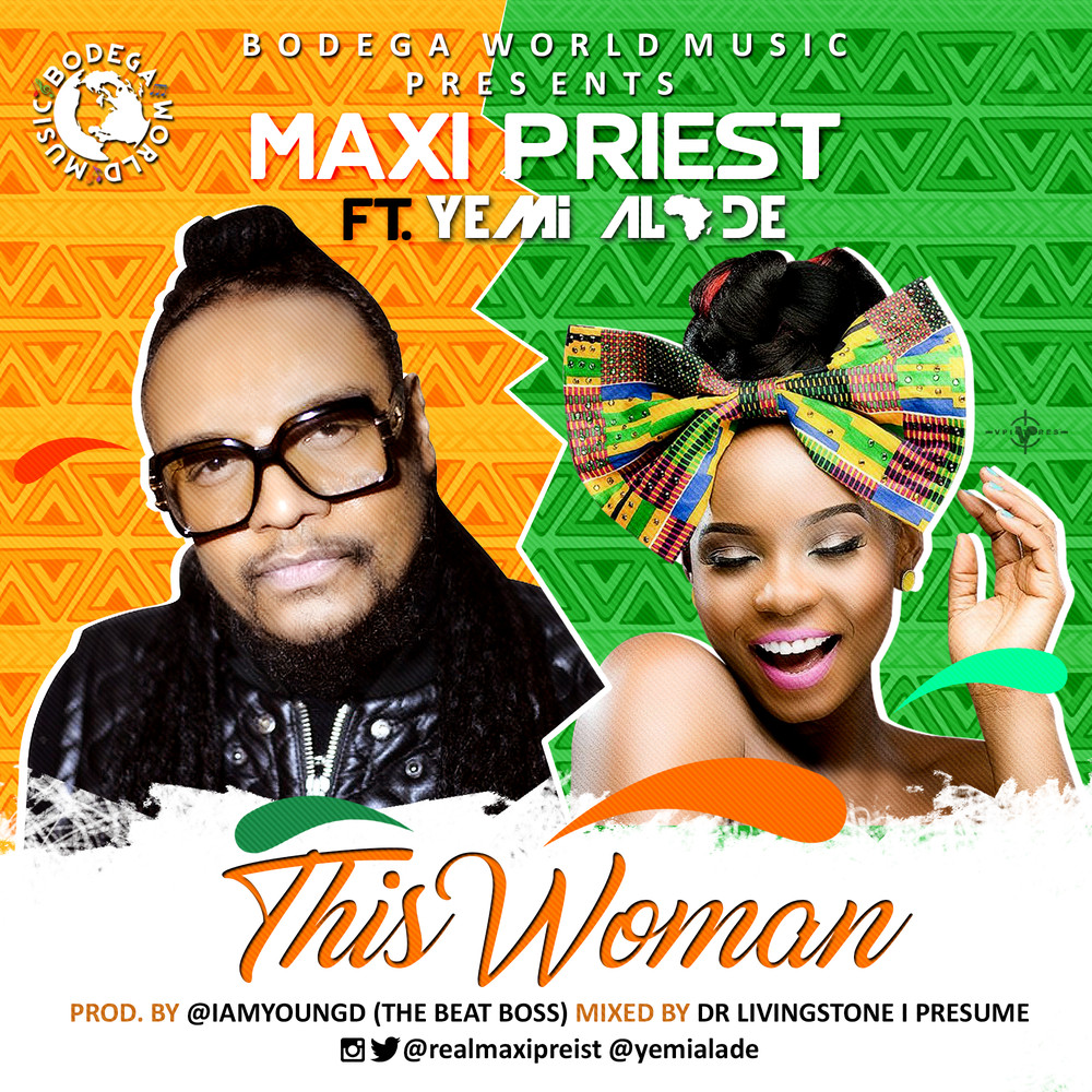 New Video: Maxi Priest feat. Yemi Alade - This Woman