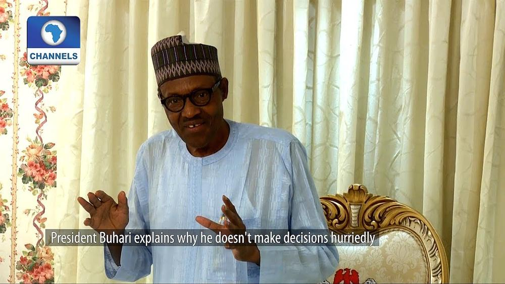 """""""I'm not in a hurry"""" to make any decisions - Buhari 