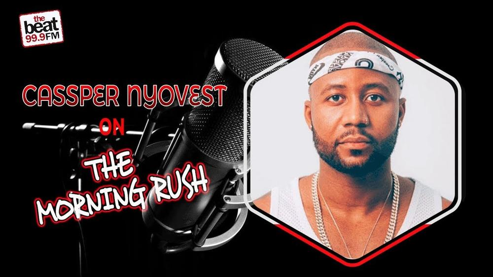 """""""I'm not about faking unity for the sake of hype"""" - Cassper Nyovest speaks on relationship with AKA on The Morning Rush 