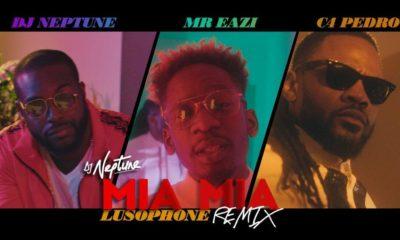 "DJ Neptune releases Music Video for Lusophone Version of New Single ""Mia Mia"" feat. Mr Eazi & C4 Pedro"
