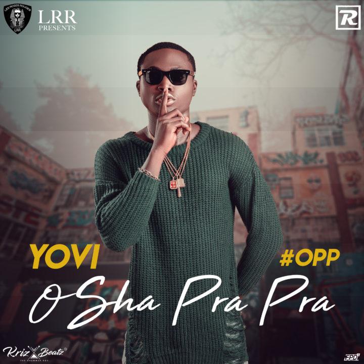 New Music: Yovi - Osha Pra Pra