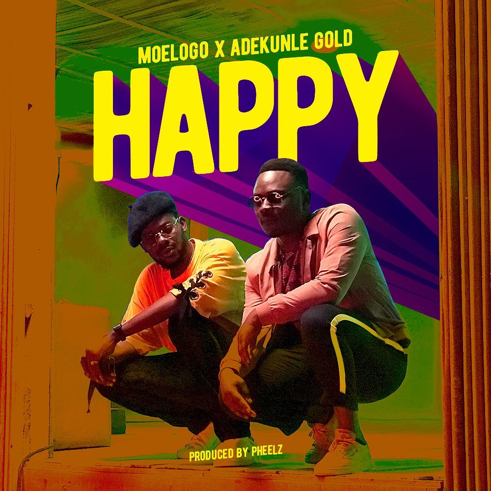 "Moelogo & Adekunle Gold are choosing to be ""Happy"" 