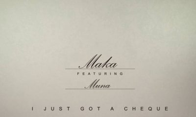"""I Just Got A Cheque"" - Maka & Muna Abii declare on New Single 