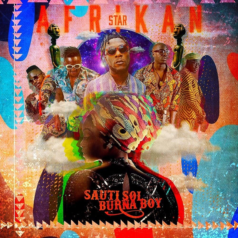 "Sauti Sol continues countdown to Afrikan Sauce LP with New Single ""Afrikan Star"" featuring Burna Boy 