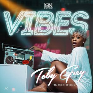 New Music: Toby Grey - Vibes