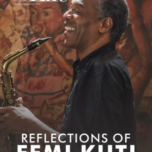 Reflections of Femi Kuti! Afrobeat Legend covers Latest Issue of Guardian Life Magazine