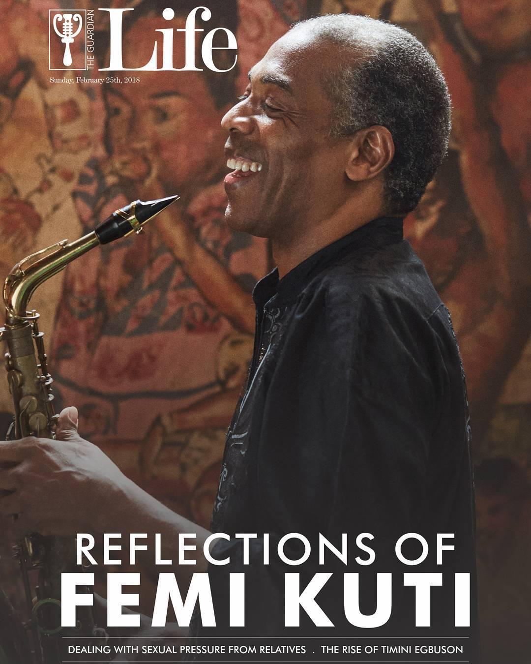 Reflections of Femi Kuti! Afrobeat Legend covers Latest Issue of Guardian Life Magazine