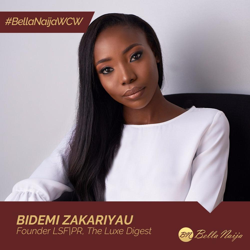 From Intern to Entrepreneur!Bidemi Zakariyau of LSF|PR is our #BellaNaijaWCW this Week