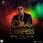 New Music + Video: Calebin - Confess
