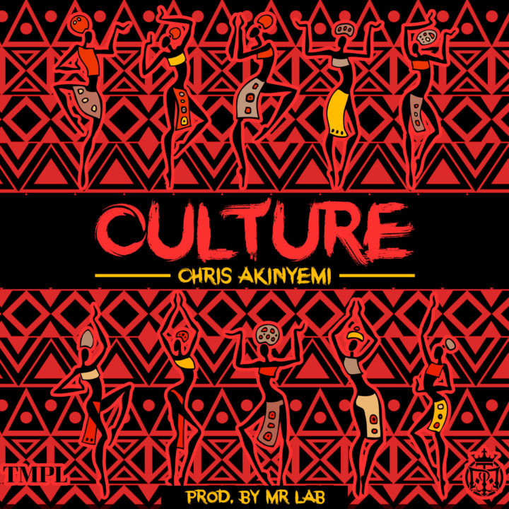 New Music: Chris Akinyemi - Culture
