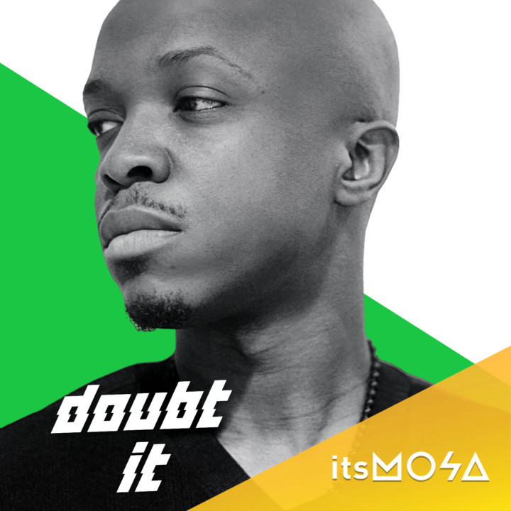 New Music: itsMOSA - Doubt It
