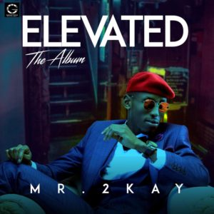 "Mr. 2Kay's ""Elevated"" Album is a Few Days Early, Debuts at No. 3 on iTunes Album Chart"