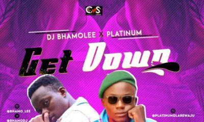 New Music: DJ Bhamolee x Platinum - Get Down
