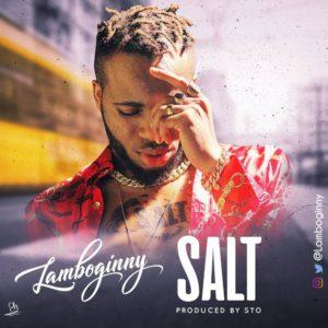 New Music: Lamboginny - Salt