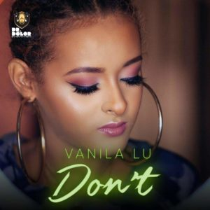 New Music: Vanila Lu - Don't