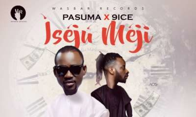 New Music: Pasuma feat. 9ice - Iseju Meji