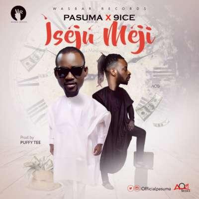 New Music: Pasuma feat. 9ice - Iseju Meji