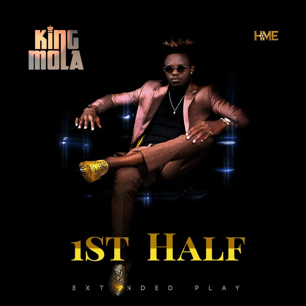 New EP: King Mola - First Half