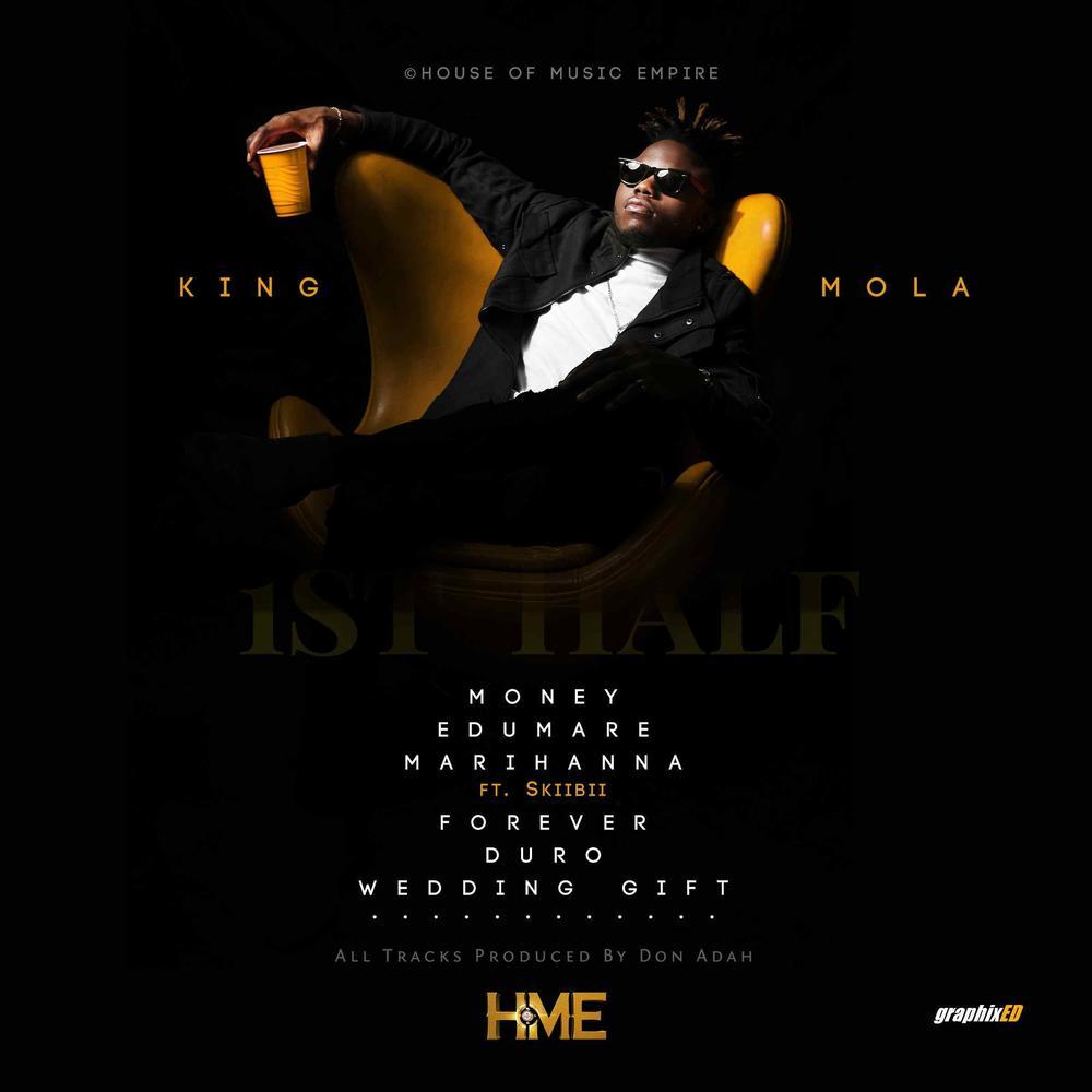 New EP: King Mola - First Half